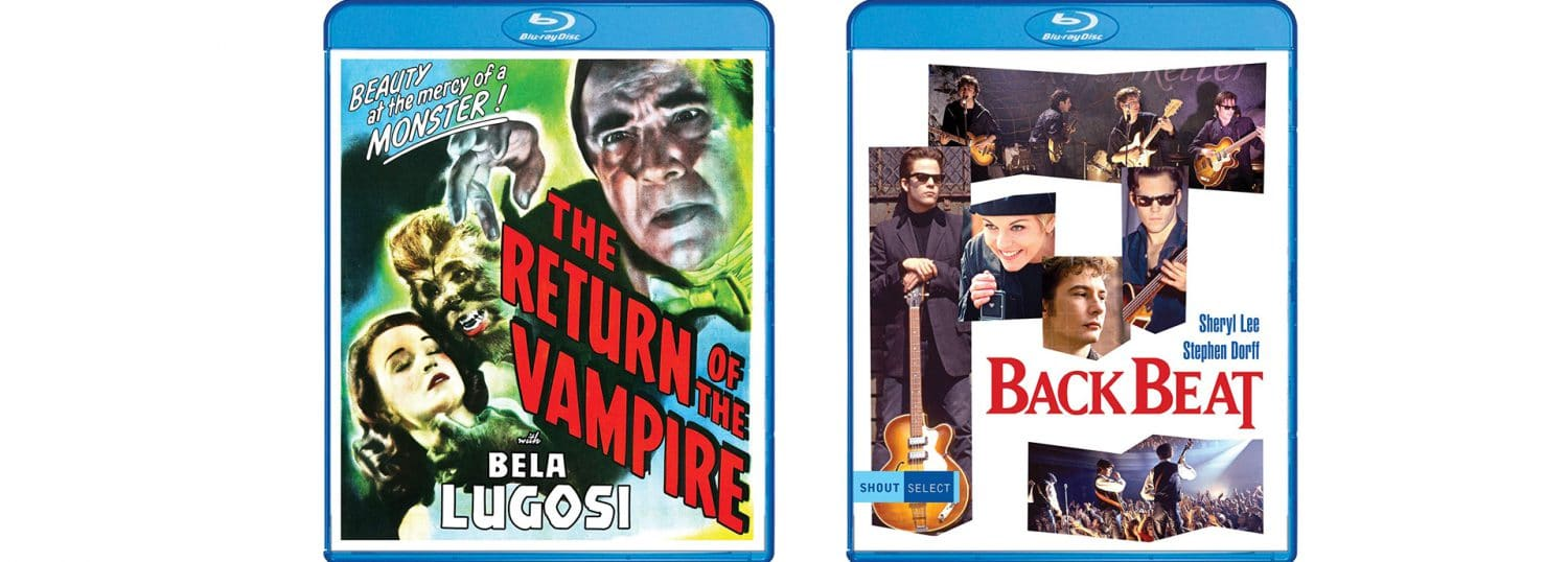 This week, Shout Factory brings home both The Return of the Vampire and Backbeat.
